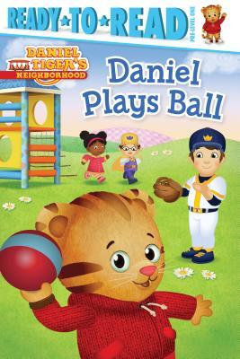 Image for Daniel Plays Ball (Daniel Tiger's Neighborhood)