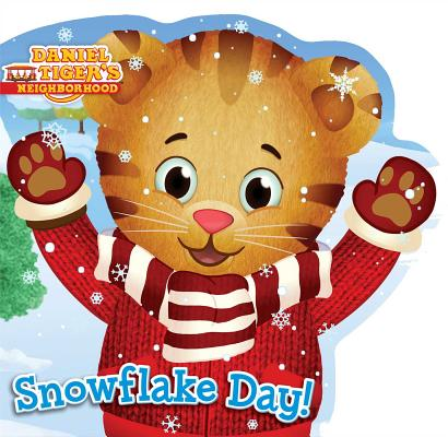 Image for Snowflake Day! (Daniel Tiger's Neighborhood)