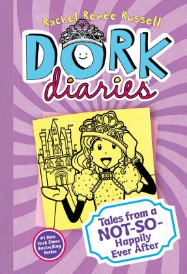 Dork Diaries 8: Tales from a Not-So-Happily Ever After, Rachel Ren�e Russell
