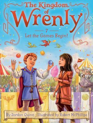 Let the Games Begin! (The Kingdom of Wrenly), Quinn, Jordan