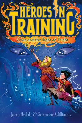 Crius and the Fright of Night (Heroes in Training), Joan Holub, Suzanne Williams