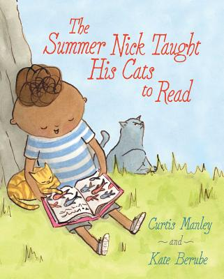 Image for SUMMER NICK TAUGHT HIS CATS TO READ