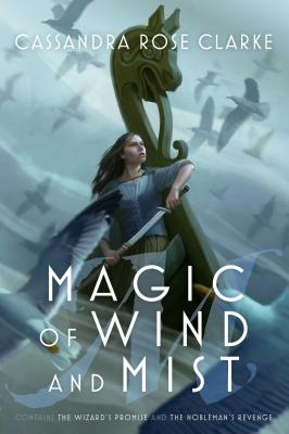Image for Magic of Wind and Mist: The Wizard's Promise; The Nobleman's Revenge