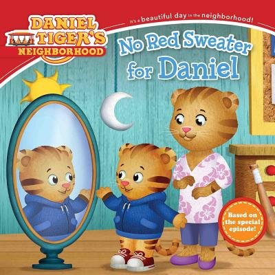 Image for No Red Sweater for Daniel (Daniel Tiger's Neighborhood)
