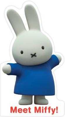 Image for Meet Miffy! (Miffy's Adventures Big and Small)