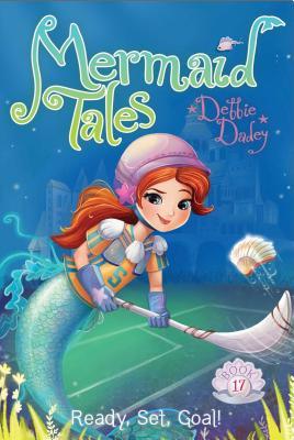 Ready, Set, Goal! (Mermaid Tales), Dadey, Debbie