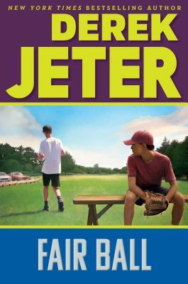 Fair Ball (Jeter Publishing), Jeter, Derek