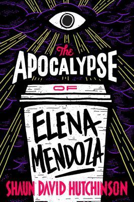 Image for The Apocalypse of Elena Mendoza