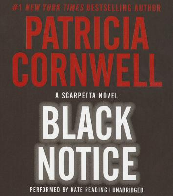 Image for Black Notice (Kay Scarpetta Mysteries, Book 10)