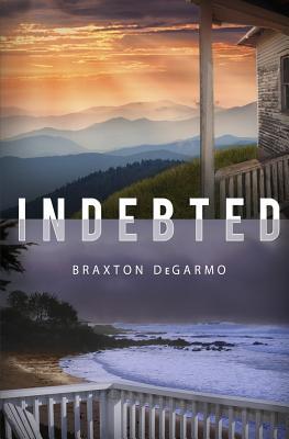 Indebted, DeGarmo, Braxton