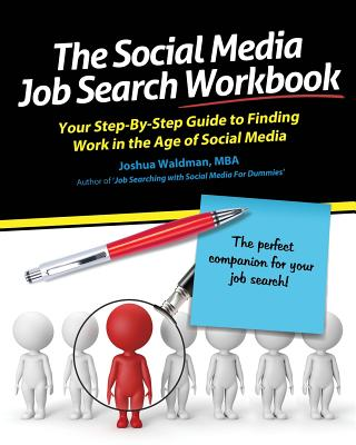 Image for The Social Media Job Search Workbook: Your step-by-step guide to finding work in the age of social media