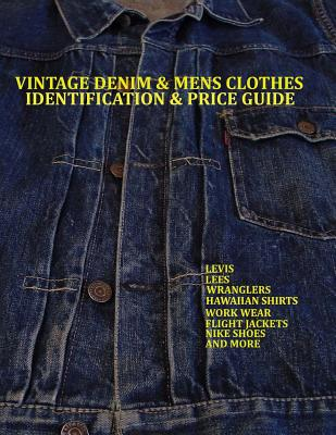 VINTAGE DENIM & MENS CLOTHES IDENTIFICAT, LUCAS JACOPETTI