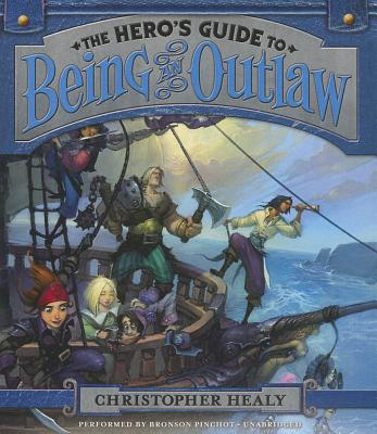 Image for The Hero's Guide to Being an Outlaw  (The Hero's Guide Series, Book 3)