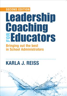 Image for Leadership Coaching for Educators: Bringing Out the Best in School Administrators