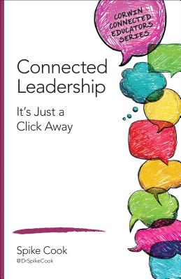 Image for Connected Leadership: It's Just a Click Away (Corwin Connected Educators Series)