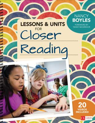 Image for Lessons and Units for Closer Reading: Ready-to-Go Resources and Planning Tools Galore