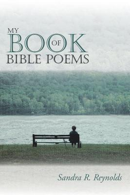 My Book of Bible Poems, Reynolds, Sandra R.