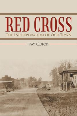 Image for Red Cross: The Incorporation of Our Town