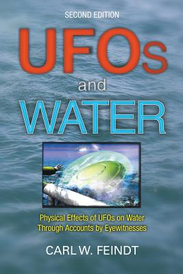 Image for UFOs and Water: Physical Effects of UFOs on Water Through Accounts by Eyewitnesses