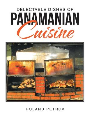 Image for Delectable Dishes of Panamanian Cuisine