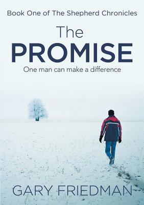 The Promise: Book One of The Shepherd Chronicles, Friedman, Gary
