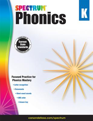 Image for Spectrum Phonics for Kindergarten WorkbookGrade K State Standards, ABC Letters and Sounds Practice With Answer Key for Homeschool or Classroom (144 pgs)