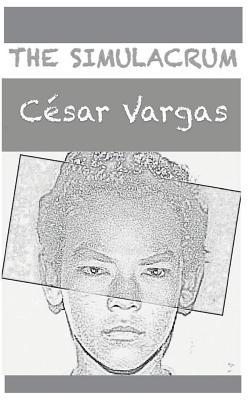 The Simulacrum, Vargas, C�sar