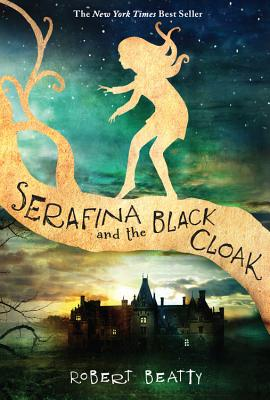 Image for SERAFINA AND THE BLACK CLOAK (SERAFINA, NO 1)