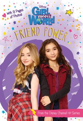 Image for Girl Meets World Friend Power (Girl Meets World Junior Novel)
