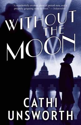 Without the Moon, Unsworth, Cathi