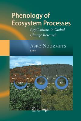 Phenology of Ecosystem Processes: Applications in Global Change Research