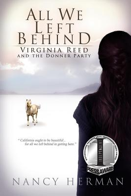 Image for All We Left Behind: Virginia Reed and the Donner Party