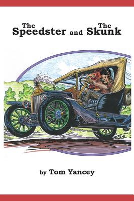 Image for The Speedster and the Skunk: A True Story from my Dad's Youth