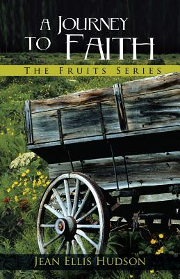 A Journey to Faith, Hudson, Jean Ellis