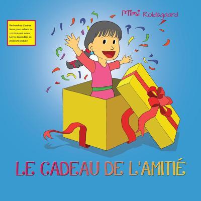 Image for LE CADEAU DE L'AMITIÉ (French Edition)