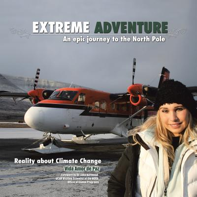 Image for Extreme Adventure: An Epic Journey to the North Pole