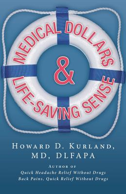 Image for Medical Dollar$ and Life-Saving Sense
