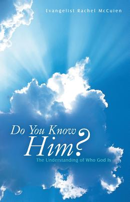 Image for Do You Know Him?: The Understanding of Who God Is