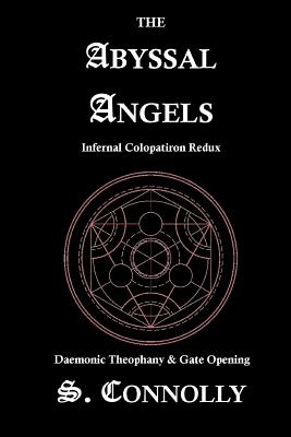 The Abyssal Angels: Infernal Colopatiron Redux, Connolly, S.