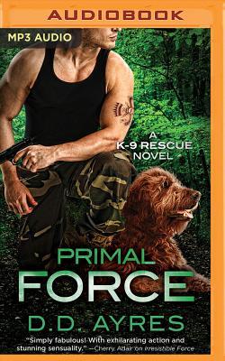 Image for Primal Force (K-9 Rescue Novel)