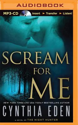Image for Scream For Me: A Novel of the Night Hunter