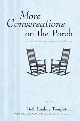 Image for MORE CONVERSATIONS ON THE PORCH: ANCIENT VOICES -- CONTEMPORARY WISDOM