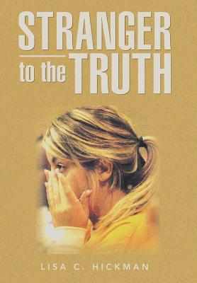 Image for Stranger to the Truth