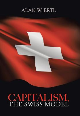 Image for Capitalism, the Swiss Model