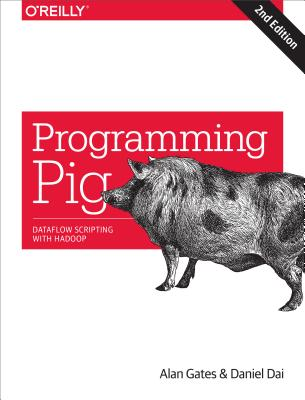 Image for Programming Pig: Dataflow Scripting with Hadoop