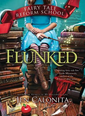 Image for Flunked (Fairy Tale Reform School)