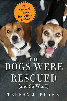 Image for The Dogs Were Rescued (And So Was I)