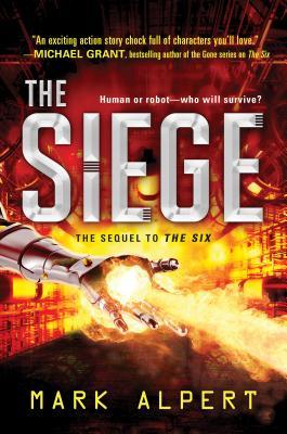 The Siege (The Six), Alpert, Mark