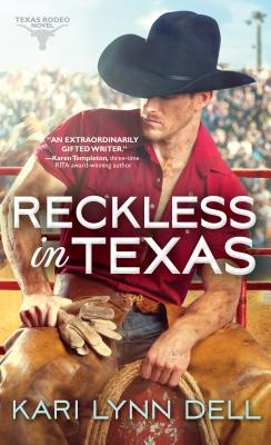 Image for Reckless in Texas (Texas Rodeo)