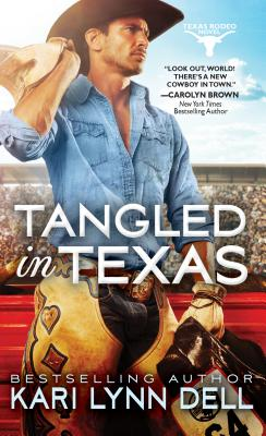 Image for Tangled in Texas (Texas Rodeo)